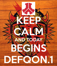 Keep calm and today begins defqon 1